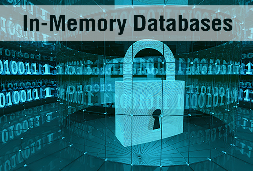 https://assets.sourcemedia.com/64/7d/6f4f540f4803ba6daef62e34acec/in-memory-databases.jpg