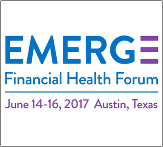 EMERGE: Financial Health Forum | June 14-16, 2017 | Austin, TX