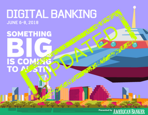 Digital Banking | June 6-8, 2018