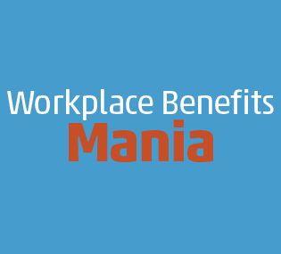 Workplace Benefits Mania