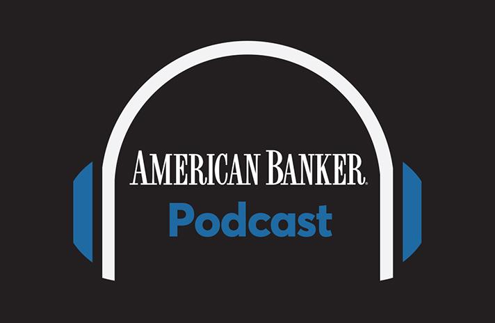 https://assets.sourcemedia.com/e0/4f/7dd456da4d90a0d2d47ba11e6c84/american-banker-podcast-logo.jpg