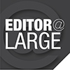 Editor at Large